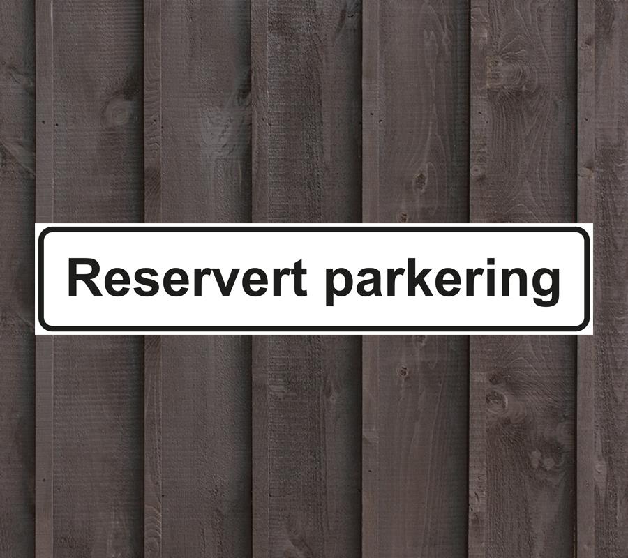 Reservert-parkering-skilt
