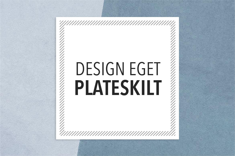 design-plateskilt